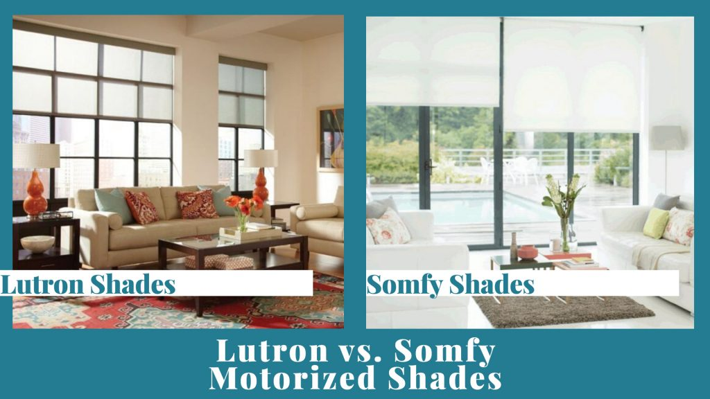 Lutron and Somfy Comparison