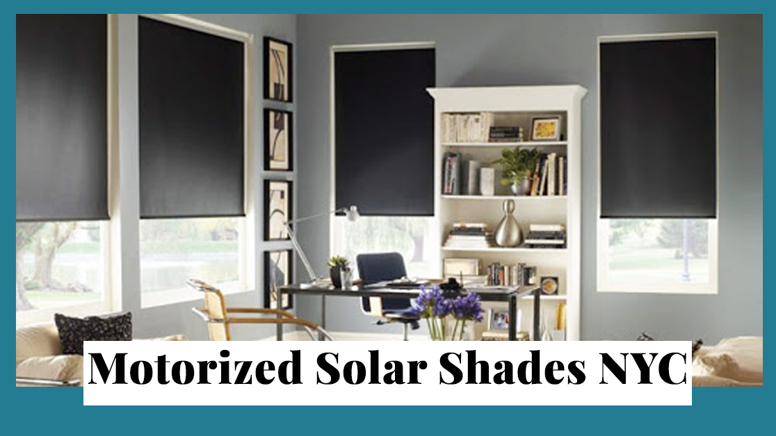 Motorized Solar Shades NYC